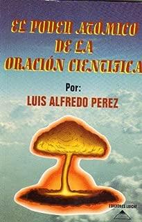 El Poder Atómico de la Oración Científica (Spanish Edition)