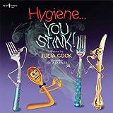 Hygiene... You Stink! (Building Relationships)