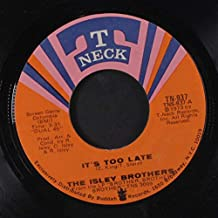 it's too late 45 rpm single