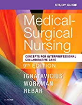 Study Guide for Medical-Surgical Nursing: Concepts for Interprofessional Collaborative Care