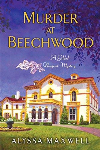 Murder at Beechwood (A Gilded Newpo…