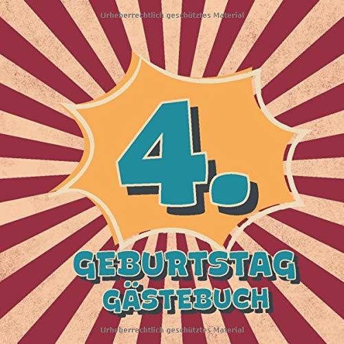 4. Geburtstag Gästebuch: Retro Style Geburtstags Party Gäste Buch für Familie und Freunde zum...