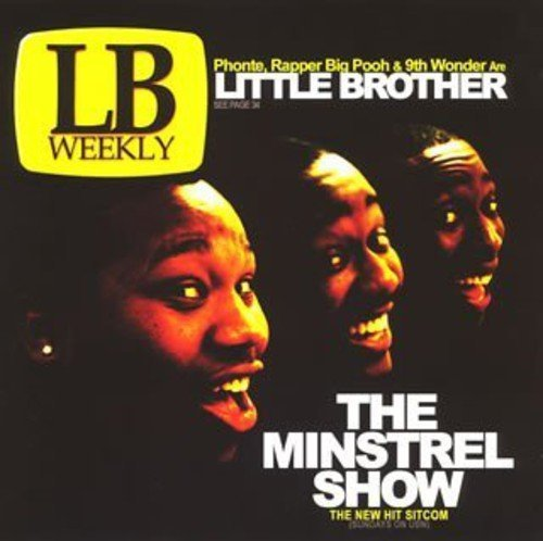 Minstrel Show by Little Brother (2007-12-15)
