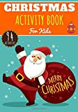 Christmas Activity Book: For Kids 4-8 Years Old Boy & Girl | Preschool Activity Book 94 Activities, Games and Puzzles To Discover Christmas Party, ... tree and More. Perfect for Activity At Home