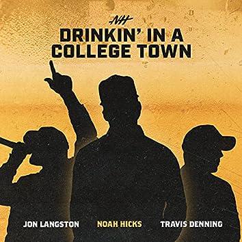 Drinkin' in a College Town (feat. Jon Langston & Travis Denning)