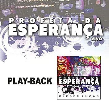 Profeta da Esperança (Playback)