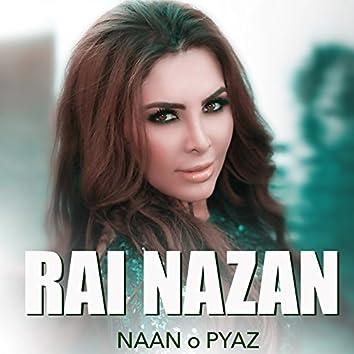 Rai Nazan - Naan O Pyaz