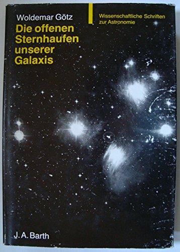 Die offenen Sternhaufen unserer Galaxis. Mit einem Verzeichnis der offenen Sternhaufen