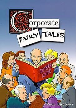 Corporate Fairy Tales by [Paul Brodsky]