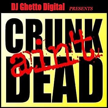 Crunk Ain't Dead