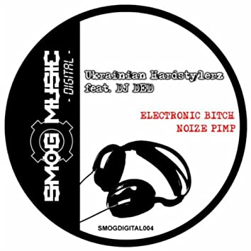 Electronic Bitch