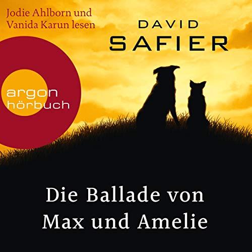 Die Ballade von Max und Amelie                   Autor:                                                                                                                                 David Safier                               Sprecher:                                                                                                                                 Jodie Ahlborn,                                                                                        Vanida Karun                      Spieldauer: 8 Std. und 1 Min.     44 Bewertungen     Gesamt 4,4