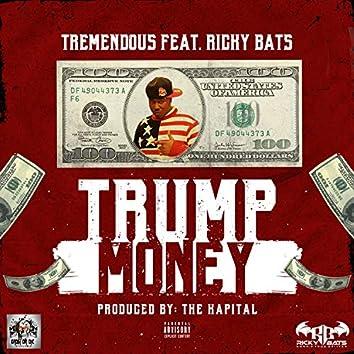 Trump Money (feat. Ricky Bats)