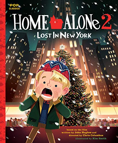 Home Alone 2: Lost in New York: The Classic Illustrated Storybook