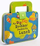 My Big Evil Brother Packed My Lunch: 20+ gross lift-the-flaps (Kids Novelty Book, Children's Lift The Flaps Book, Sibling Rivalry Book)