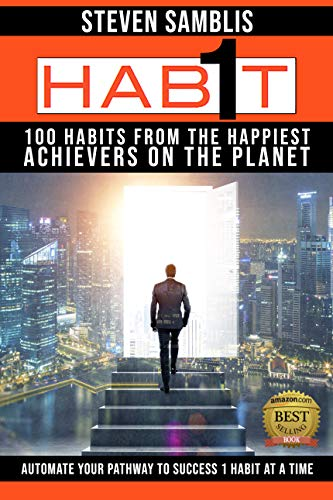 1 Habit: 100 Habits from the World's Happiest Achievers (English Edition)