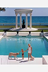 Slim Aarons: Once Upon A Time Hardcover