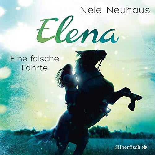 Elena 6: Elena - Ein Leben für Pferde: Eine falsche Fährte: 1 CD