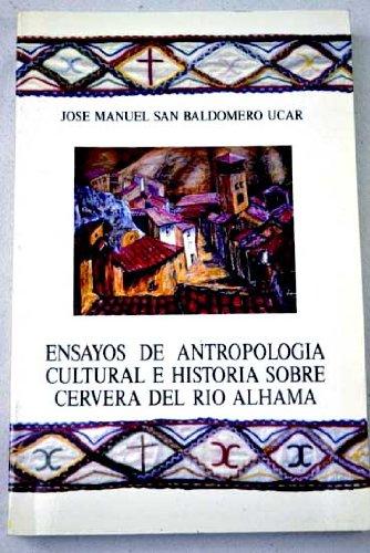 Ensayos de antropología cultural e historia sobre Cervera del Río Alhama