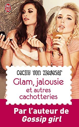 Glam, jalousie et autres cachotteries