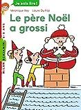 Le père Noël a grossi