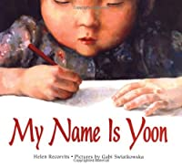 My Name Is Yoon (Ezra Jack Keats New Illustrator Award)