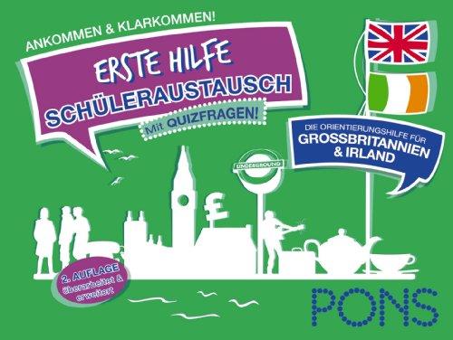 PONS Erste Hilfe Schüleraustausch Großbritannien und Irland: Ankommen und klarkommen!