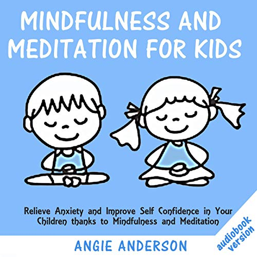 Mindfulness and Meditation for Kids cover art