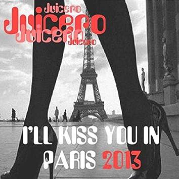 I'll Kiss You in Paris