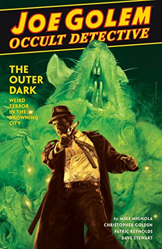 Joe Golem: Occult Detective Vol. 2: The Outer Dark