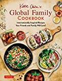Katie Chin's Global Family Cookbook: Internationally-Inspired Recipes Your Friends and Family Will Love! (English Edition)