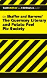 The Guernsey Literary and Potato Peel Pie Society (Cliffs Notes Series)