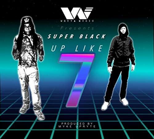 Super Black & Myke Upryte