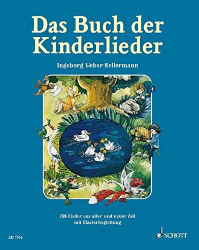 Das Buch der Kinderlieder: 235 alte und neue Lieder. Gesang und Klavier (Gitarre). Liederbuch.: 235 Old and New Songs (German) - For Voice and Piano