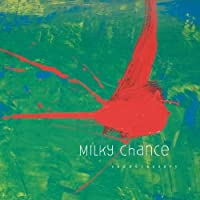 Sadnecessary by MILKY CHANCE (2013-07-29)