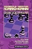 Dangerous Weapons: The Caro-kann: Dazzle Your Opponents! (dangerous Wepaons)-Emms, John Palliser, Richard Houska, Jovanka