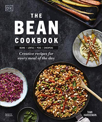 The Bean Cookbook: Creative Recipes for Every Meal of the Day