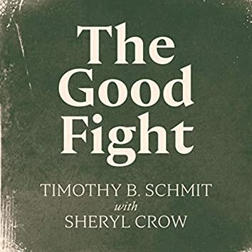 The Good Fight (feat. Sheryl Crow)
