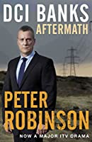 DCI Banks: Aftermath (The Inspector Banks series)
