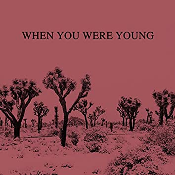When You Were Young (feat. Joseph & the Jameson)