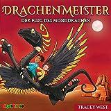 Drachenmeister. 06: Der Flug des Monddrachen