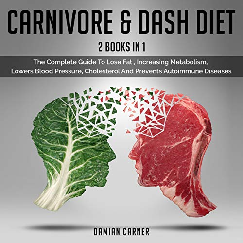 Carnivore & Dash Diet: 2 Books in 1  By  cover art