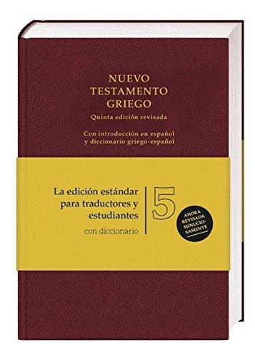 scaricare-bibelausgaben-nuevo-testamento-griego-greek-new-testament-5th-ed-spanish-edition-pdf-gratuito.pdf