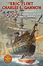 Eric Flint Commander Cantrell in the West Indies 1636 (Hardback) - Common