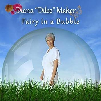Fairy in a Bubble