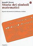Image of Storia dei simboli matematici. Il potere dei numeri da Babilonia e Leibniz