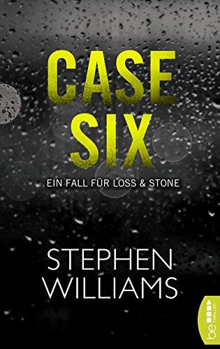 Case Six: Ein Fall für Loss & Stone, bekannt aus Tuesday Falling