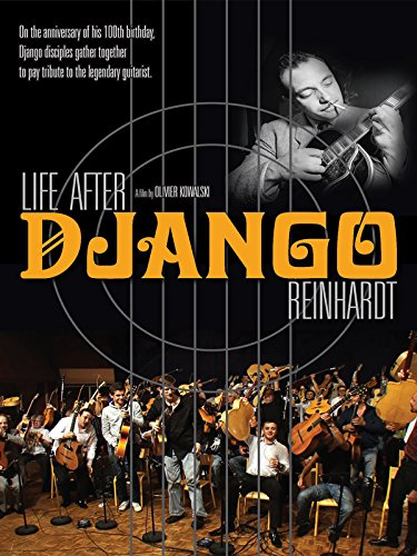 Life After Django Reinhardt (English Subtitled)