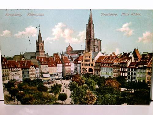 Strassburg. Kleberplatz. - Strasbourg. Place Kleber. Alte AK farbig. gel. 1912. Blick über den Platz zu Kirchen und Häusern, Elasaß, Frankreich
