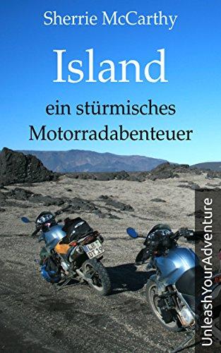 Island - ein stürmisches Motorradabenteuer